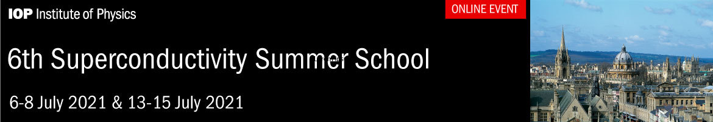 IOP 6th Superconductivity Summer School